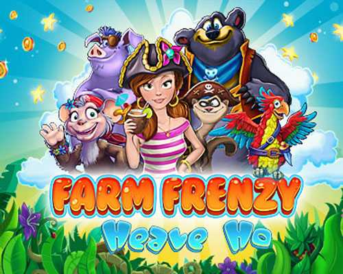 Farm Frenzy Heave Ho Free Download