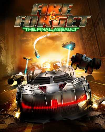 Fire and Forget The Final Assault Download