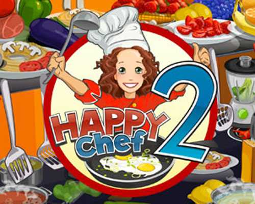 Happy Chef 2 Free Download