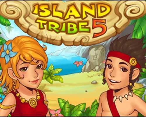 Island Tribe 5 Free Download