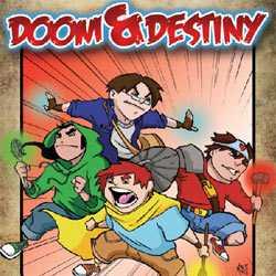 Doom and Destiny