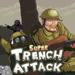 Super Trench Attack