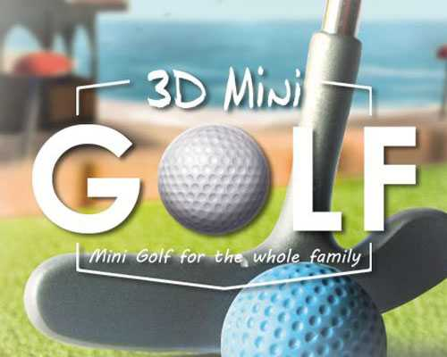 3D MiniGolf Free Download
