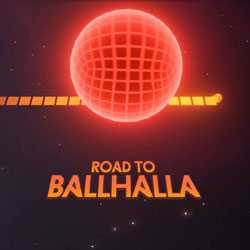 Road to Ballhalla Free PC Download