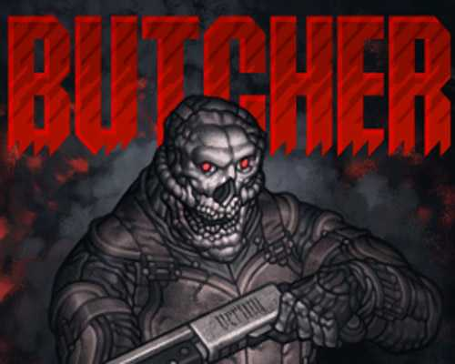 BUTCHER PC Game Free Download