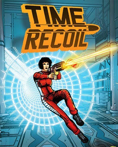 Time Recoil PC Game Free Download