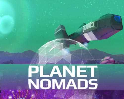 Planet Nomads Free PC Download