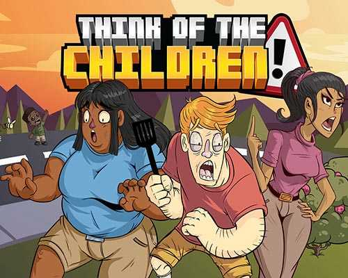 Think of the Children Free Download