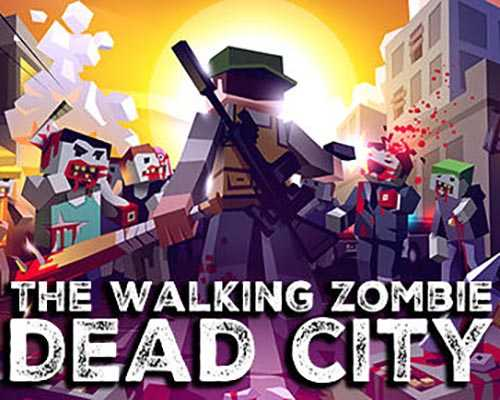 The Walking Zombie Dead City Free Download