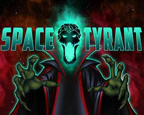 Space Tyrant PC Game Free Download