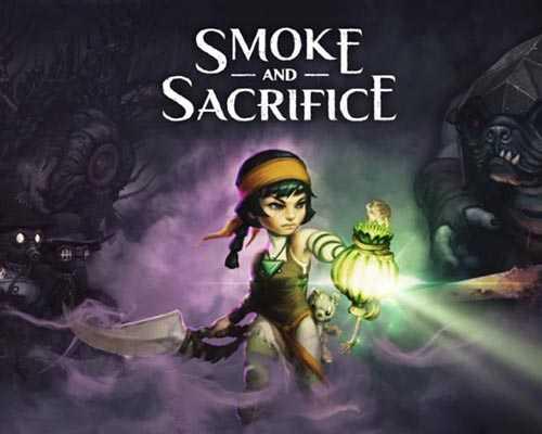 Smoke and Sacrifice Free Download
