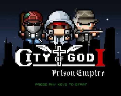 City of God I Prison Empire Free Download