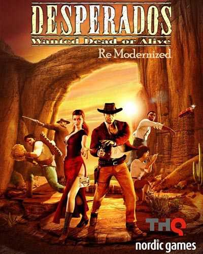 Desperados Wanted Dead Or Alive Re Modernized Free Download Freegamesdl