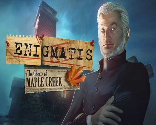 Enigmatis The Ghosts of Maple Creek Free Download