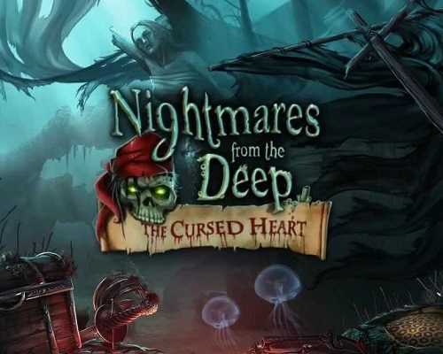 Nightmares from the Deep The Cursed Heart Free