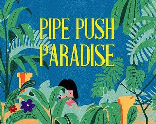 Pipe Push Paradise Free PC Download