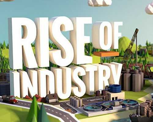 Rise of Industry PC Game Free Download