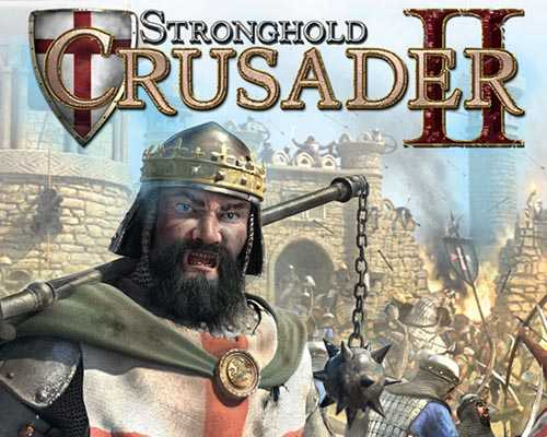 Stronghold Crusader 2 Free PC Download