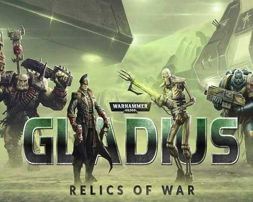 Warhammer 40000 Gladius Relics of War Free Download
