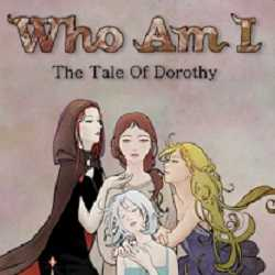 Who Am I The Tale of Dorothy