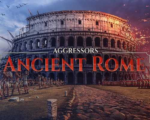 Aggressors Ancient Rome Free PC Download