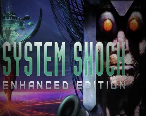 System Shock Enhanced Edition Free Download