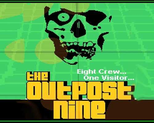 The Outpost Nine Free PC Download