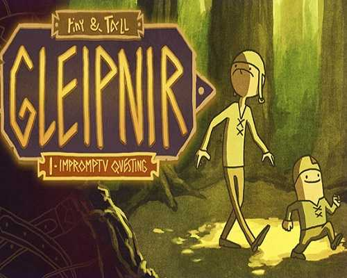 tiny and Tall Gleipnir Free Download