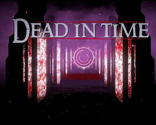 Dead In Time PC Game Free Download