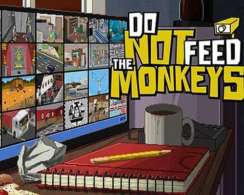 Do Not Feed the Monkeys Free PC Download
