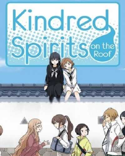 Kindred Spirits on the Roof Free Download