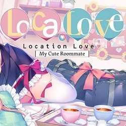 Loca-Love My Cute Roommate