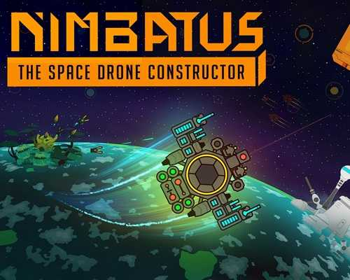 Nimbatus The Space Drone Constructor Free