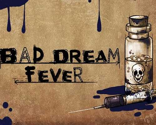 Bad Dream Fever Free PC Download