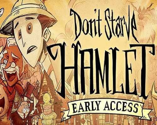 Dont Starve Hamlet Free PC Download