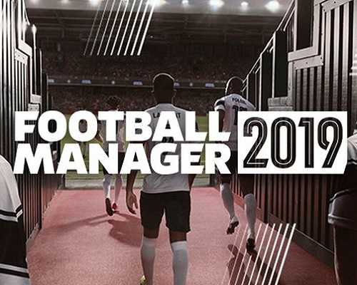 football manager 2019 free download pc