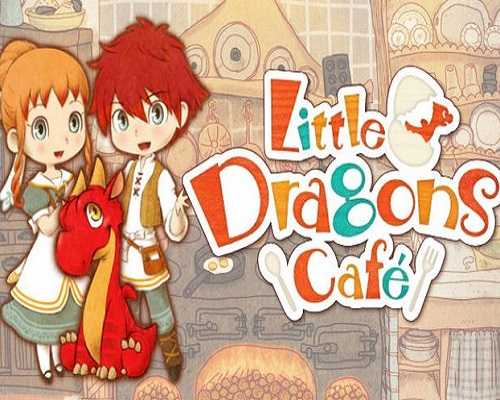 Little Dragons Cafe Free PC Download