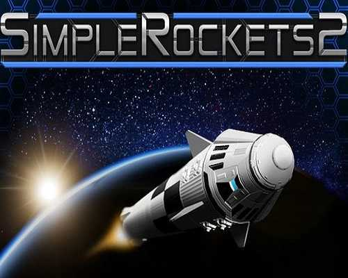 SimpleRockets 2 Free PC Download