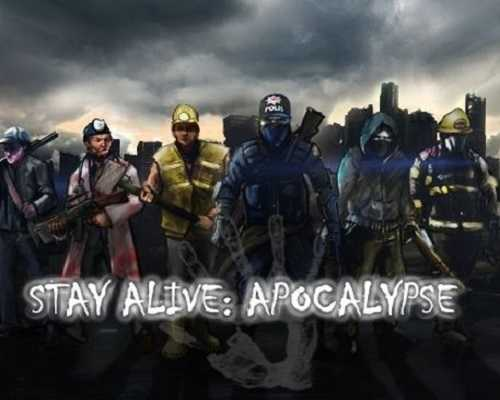 Stay Alive Apocalypse Free PC Download