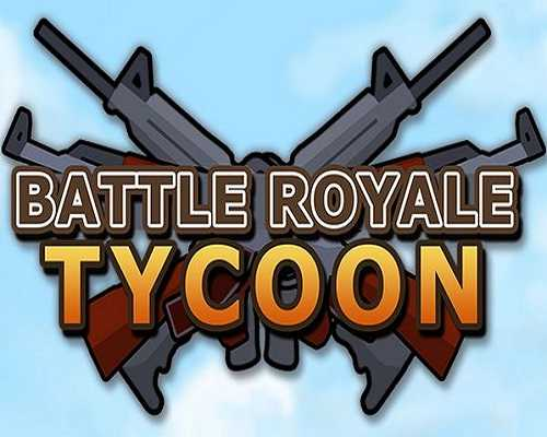 Battle Royale Tycoon Free PC Download
