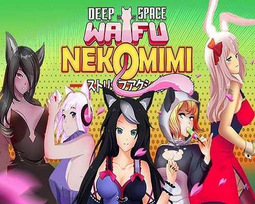 DEEP SPACE WAIFU NEKOMIMI Free Download