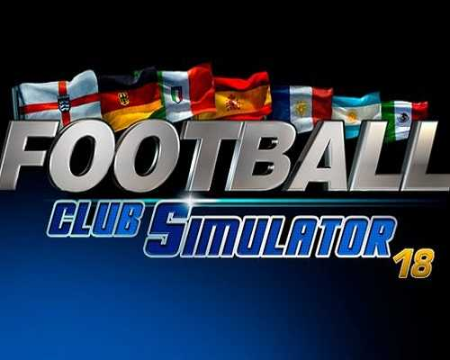Football Club Simulator FCS NS 19 Free Download