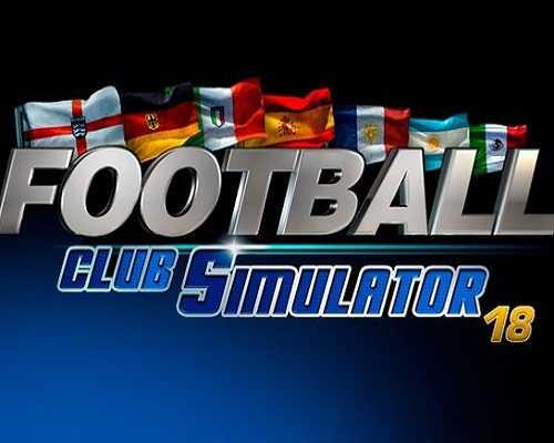 Football Club Simulator FCS NS 19 Free Download