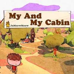 My Cabin And I