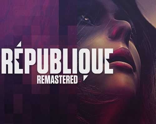 Republique Remastered Free PC Download