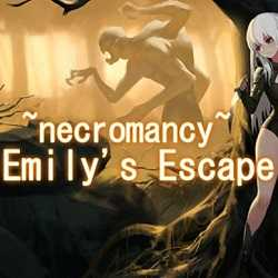 necromancy Emilys Escape