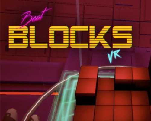 Beat Blocks VR PC Game Free Download