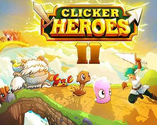 Clicker Heroes 2 PC Game Free Download