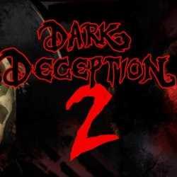 Dark Deception Chapter 2