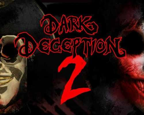 Dark Deception Chapter 2 Free PC Download